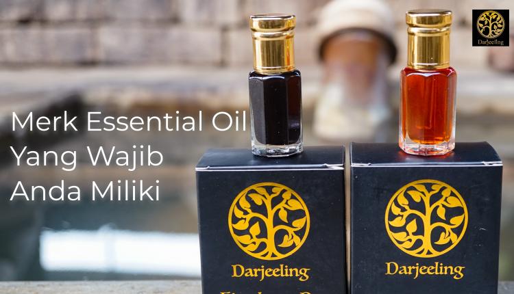 5. Merk Essential Oil Yang Wajib Anda Miliki – Darjeeling Aroma